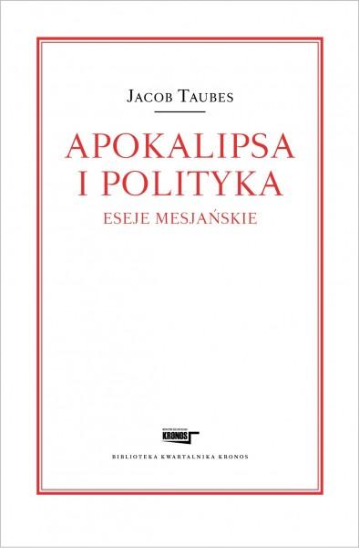 Jacob Taubes_Apokalipsa i polityka_okladka