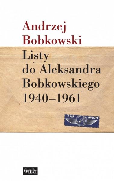 Andrzej Bobkowski Listy