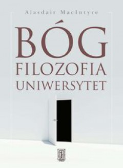 MacIntyre_Bog filozofia uniwersytet