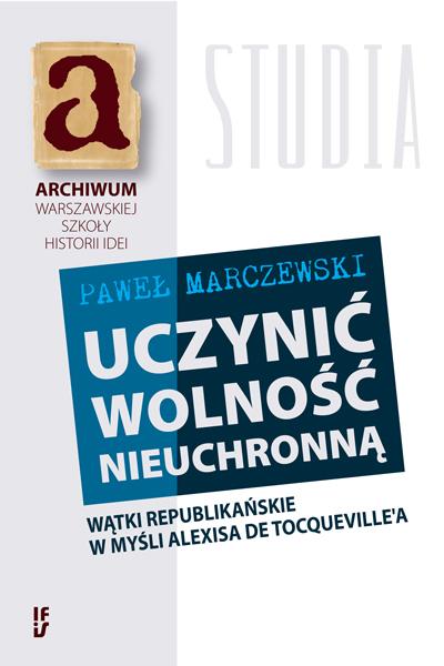Marczewski_Uczynic wolnosc nieuchronna