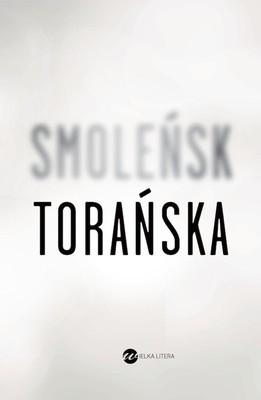 Teresa Toranska_Smolensk