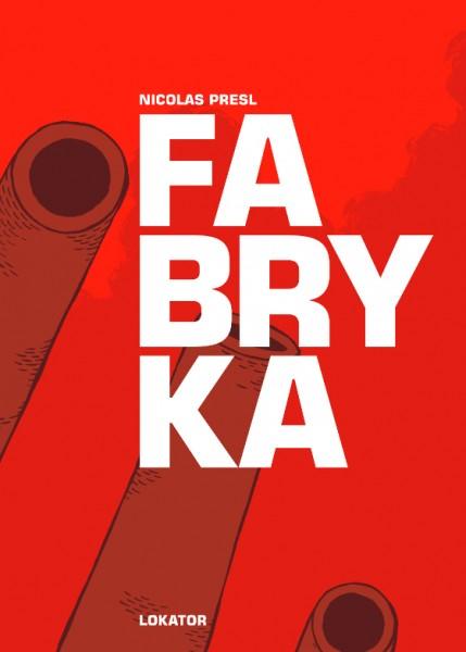 Presl_Fabryka_okladka