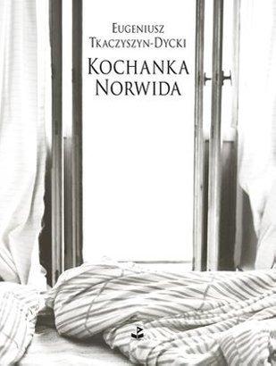 Kochanka_Norwida_Tkaczyszyn-Dycki_okladka