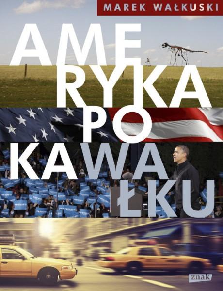 Walkuski_Ameryka-po-kaWalku_okladka
