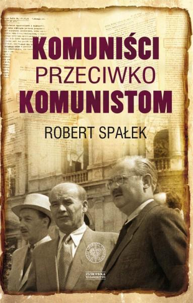 Spalek_Komunisci_przeciw_komunistom_okladka