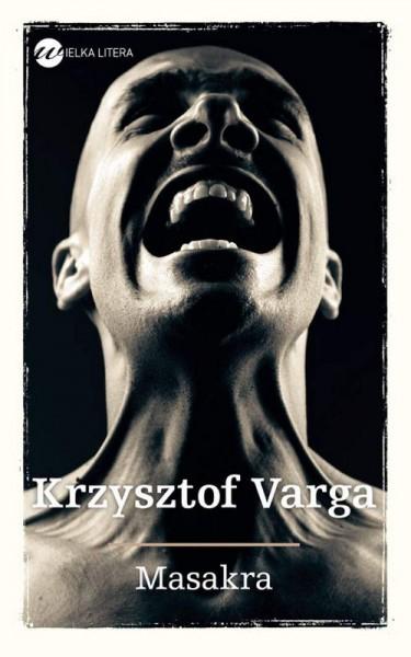 krzysztof_Varga_Masakra_okladka