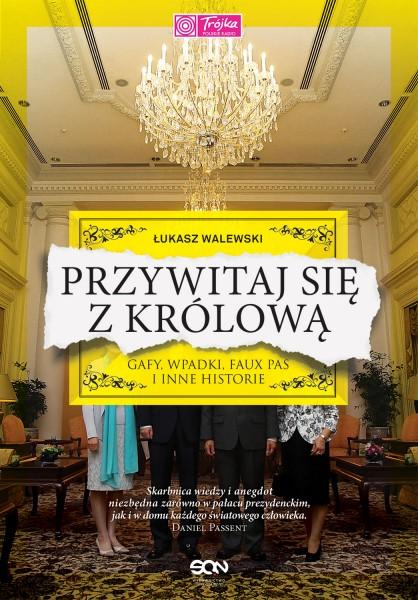przywitaj-sie-z-krolowa_okladka