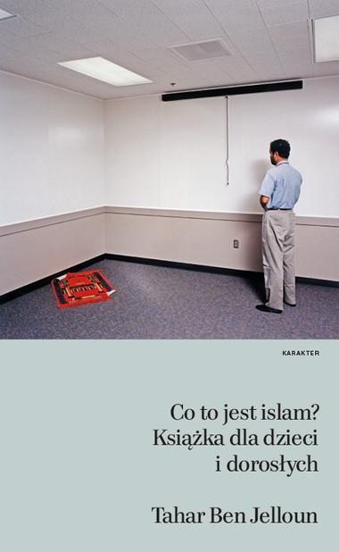 Tahar_Ben_Jelloun__Co_to_jest_islam