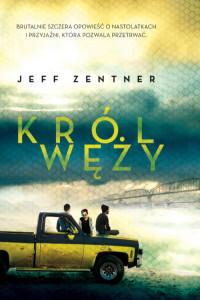 _Jeff Zentner_Król węży grzbiet 22.indd