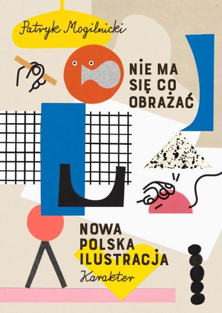 nie-ma-co-sie-obrazac-nowa-polska-ilustracja-patryk-mogilnicki