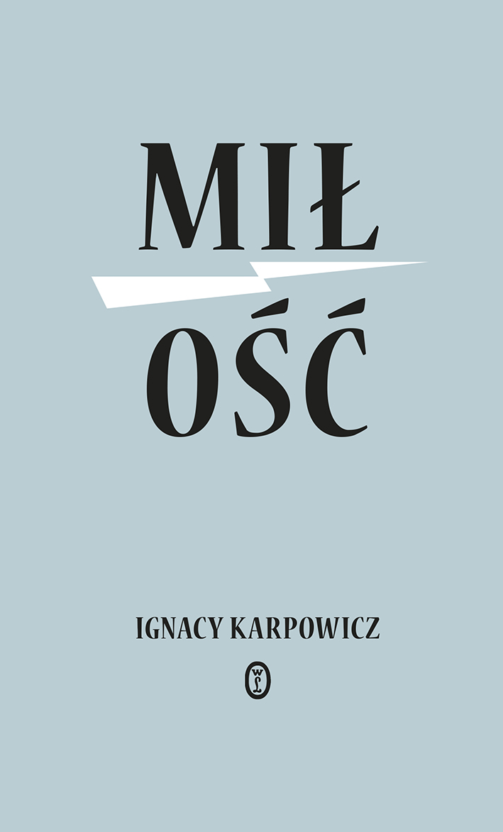 Karpowicz_Milosc_okladka