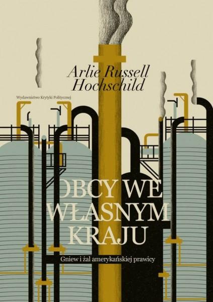 obcy-we-wlasnym-kraju-arlie-russell-hochshild_okladka