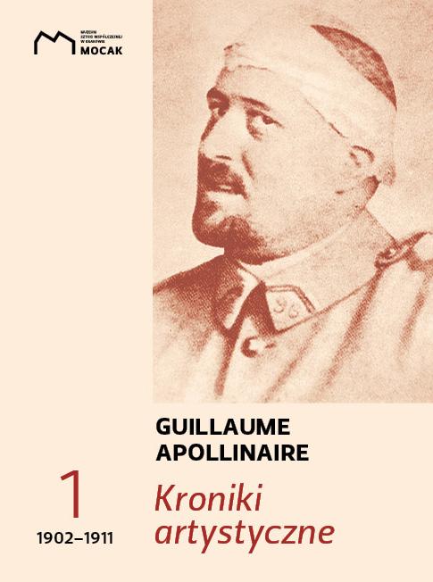 O Kronikach Artystycznych Guillaumea Apollinairea